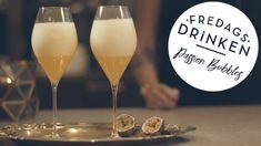 Fredagsdrinken – Så gör du Passion Bubbles