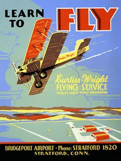 Learn to Fly, Vintage aviation poster. 1930s  http://www.vintagevenus.com.au/products/vintage_poster_print-tr363