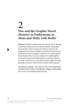 """Greenbaum, Andrea. """"War and the Graphic Novel: Memory as Enthymeme in Maus and Waltz with Bashir."""" In The Tropes of War: Visual Hyperbole and Spectacular Culture. New York, NY: Palgrave Macmillan, 2015: 20-29."""