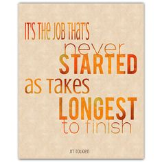 The Job That's Never Started  8x10 Tolkien Quote by tiedyejedi, $15.00