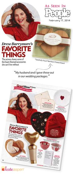 Have you read People Magazine this week? Look what Drew Barrymore picked for her heart-themed roundup! She gave Kate Aspen cheese boards to her wedding guests. This practical favor is fun for Valentine's Day too! http://bride2be.theaspenshops.com/Heart-Cutting-Board.html