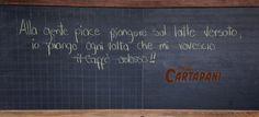 Alla gente piace piangere sul latte versato... Caffè Cartapani
