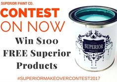 Superior Makeover Contest on NOW! Contest ends March 1st 2017