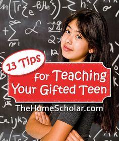 13 Tips for teaching your gifted teen #Homeschool @TheHomeScholoar
