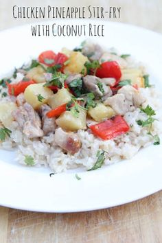 Chicken Pineapple Stirfry with coconut rice- You had me at pineapple and coconut!