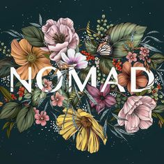 Nomad - Typography floral illustration by Maggie Enterrios I designed this for my friend, Kara, who started Drawn in using the No Small Plan typeface. Botanical Drawings, Botanical Illustration, Botanical Art, Illustration Art, Design Poster, Design Art, Flower Typography, Floral Drawing, Sketch Notes