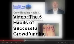 Is your #crowdfunding project failing? It's not your project, it's YOU! Just like the 7 habits that make people highly effective, there are certain habits you need for crowdfunding and #fundraising  Check out this free video and the six habits you need for successful crowdfunding. crowdfunding tips, crowdfunding campaigns #crowdsourcing Small business funding, small business financing, small business crowdfunding  #smallbusiness #entrepreneur