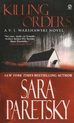 Killing Orders (V.I. Warshawski Novels Book 3) by Sara Pa... https://www.amazon.com/dp/B00655U5MW/ref=cm_sw_r_pi_dp_x_9q1SxbYBS7X3H