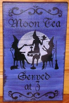 Primitive Witch Sign Moon Tea Served at 3 Witches halloween decorations signs $32
