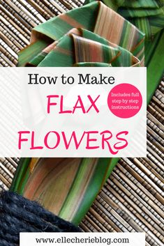 Step by step instructions on how to make Flax Flowers! How to make flax flowers -The flax plant is a Flax Weaving, Basket Weaving, Flax Flowers, Dried Flowers, Paper Flowers, New Zealand Flax, Crafts To Make, Diy Crafts, Flax Plant