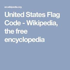United States Flag Code - Wikipedia, the free encyclopedia