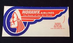 MOHAWK Airlines Route of the Air Chiefs Luggage Label Decal Tag Tribe Unused    eBay