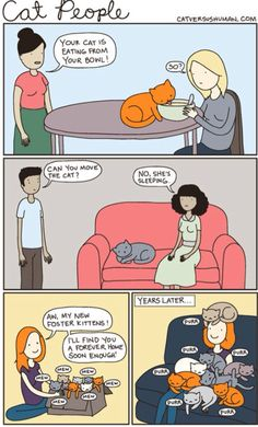 Uh this is so me!!! Love for kitties came from my Mom, I remember having 25 cats at one time =^w^=