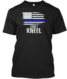 b00b6732bb005 I Don t Kneel Usa Flag T Shirt Patriotic Black T-Shirt Front Eagle