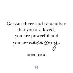 Carmen Perez - Inspiration - For more, visit: www.shebrand.com