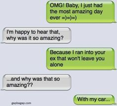 Funny Text About Ex vs Car
