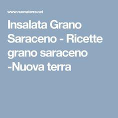 Insalata Grano Saraceno - Ricette grano saraceno -Nuova terra