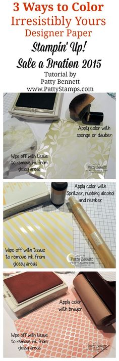 How to make custom colored designer paper with Stampin' UP! Irresistibly Yours Specialty paper and sponges, brayer, spritzer.  Available during Sale a Bration 2015. tutorial by Patty Bennett #stampinup