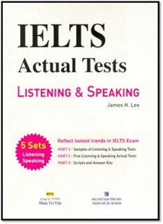 [PDF+CD] IELTS Actual Tests Listening & Speaking | Sách Việt Nam