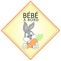 Bébé à bord Bugs Bunny