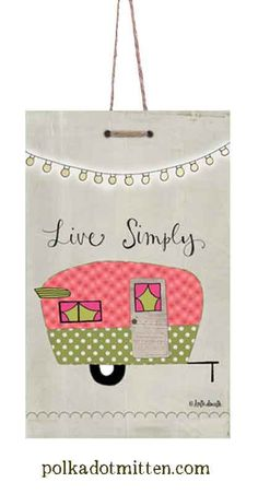 Live Simply Shasta Camper 8x5 Art Print On Wood