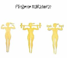 Pingente Malhadora , ouro 18k, disponível em vários tamanhos. Desenho registrado Brasil e USA. Work Out Girl Pendant in 18k Gold, registered design Brazil an USA