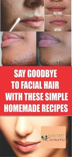 SAY GOODBYE TO FACIAL HAIR FAST FOR GOOD WITH THESE SIMPLE HOMEMADE RECIPES!
