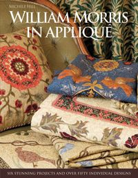Michele Hill's First Book: William Morris in Applique