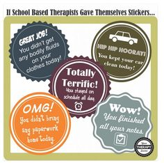 On the Lighter Side: If School Based Therapists Gave Themselves Stickers…. pinned by @PediaStaff – Please Visit  ht.ly/63sNt for all our pediatric therapy pins