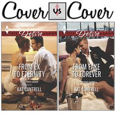 #CoverVSCover! Let the newlywed games begin!  Which one of our #SYTYCW winner, Kat Cantrell's covers do you prefer?  CLICK HERE for links to your preferred retailers.  FROM EX TO ETERNITY   FROM FAKE TO FOREVER   #HarlequinBooks #HarlequinDesire