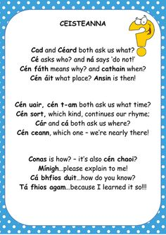 Image result for irish question poem Class Displays, Classroom Displays, Gaelic Words, Irish Language, 5th Class, Irish Eyes Are Smiling, Thing 1, Primary Teaching, Irish Roots
