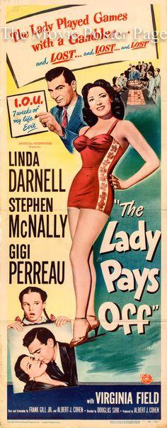 The Lady Pays Off (1951) Stars: Linda Darnell, Stephen McNally, Gigi Perreau, Virginia Field, Ann Codee, Lynne Hunter, Nestor Paiva, James Griffith ~ Director: Douglas Sirk