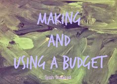 Leah Inspired: Making and Using a Budget