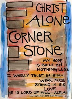 Cornerstone Acts 4:11 by Nicole Plymesser Nelson