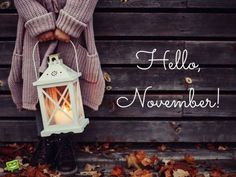 discovered by Winter Memories Hello, November! November Tumblr, November Images, November Quotes, New Month Quotes, October Pictures, Welcome November, Happy November, November Month, Hello December