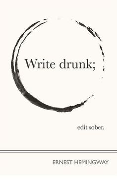 """ernest hemingway.  If only Facebook had an """"Edit after drinking"""" button"""