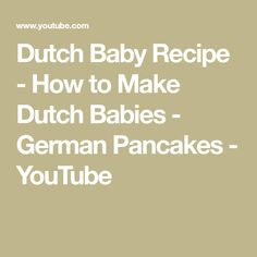 Dutch Baby Recipe - How to Make Dutch Babies - German Pancakes Cheese Recipes, Baby Food Recipes, Healthy Recipes, Dutch Baby Recipe, German Pancakes, Food Wishes, Bread And Pastries, Italian Cooking, Bake Sale