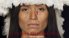 La Ultima Princesa Inca - trailer Esp.