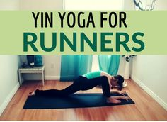 Yin Yoga for Runners - Hips and Hamstrings