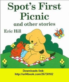 Spots First Picnic and Other Stories (Reading Railroad ) (9780448424781) Eric Hill , ISBN-10: 0448424789  , ISBN-13: 978-0448424781 ,  , tutorials , pdf , ebook , torrent , downloads , rapidshare , filesonic , hotfile , megaupload , fileserve
