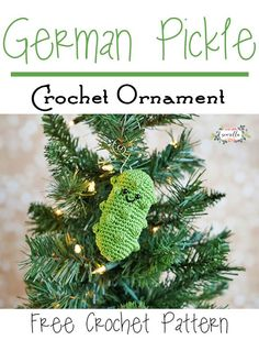 German Pickle Crochet Ornament | 25 Days of Christmas Traditions Crochet-a-Long | Free Pattern from Sewrella