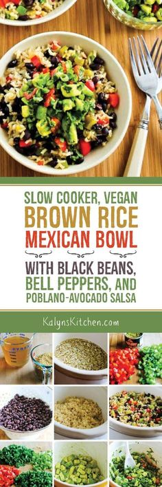 Slow Cooker Vegan Brown Rice Mexican Bowl with Black Beans, Bell Peppers, and Poblano-Avocado Salsa is an easy and delicious slow cooker dish that's also low-glycemic, dairy-free, and South Beach Diet (Bake Rice Brown) Mexican Food Recipes, Whole Food Recipes, Vegetarian Recipes, Healthy Recipes, Drink Recipes, Vegan Crockpot Recipes, Vegetarian Mexican, Ww Recipes, Shrimp Recipes