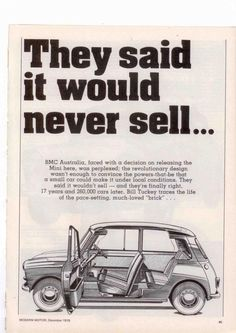 They said it would never sell... Sure! Classic Mini Cooper ad