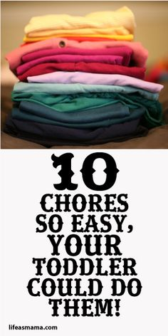 10 Chores So Easy Your Toddler Could Do Them!