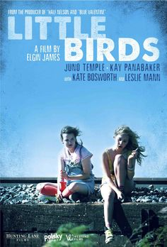 Little Birds - Juno Temple was amazing in this movie!