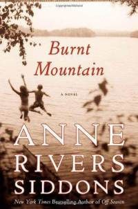 Burnt Mountain brings Anne Rivers Siddons back with a story steeped in the Deep South