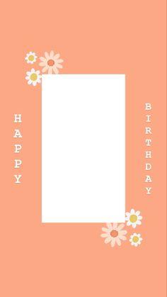 Happy Birthday Template, Happy Birthday Frame, Happy Birthday Posters, Happy Birthday Wallpaper, Birthday Posts, Birthday Frames, Birthday Cards For Friends, Birthday Collage, Creative Instagram Photo Ideas