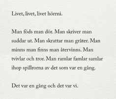 pin me at jghukk Hurt Quotes, Sad Quotes, Words Quotes, Love Quotes, Inspirational Quotes, Sayings, Swedish Quotes, Hard To Love, Wise Men Say