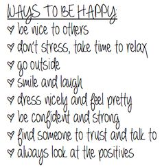 Ways to be happy :D ...