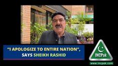 """I apologize to entire nation"", says Sheikh Rasheed"